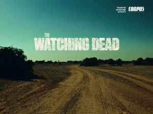 the_watching_dead_aotw